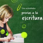 Tres actividades previas a la escritura